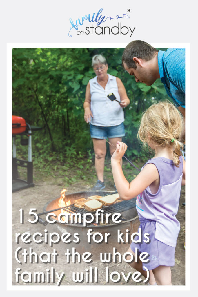 15 Fast & Easy Camping Meals for Kids (That the Entire Family Will Love) Pinterest Pin